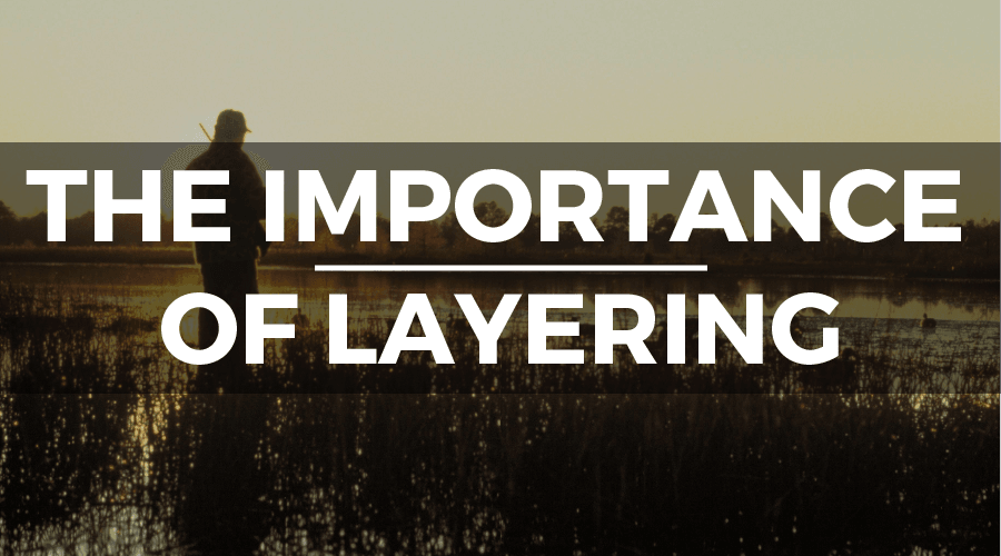 importance of layering